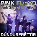um 09 Dúndurfréttir – Dark Side of the Moon